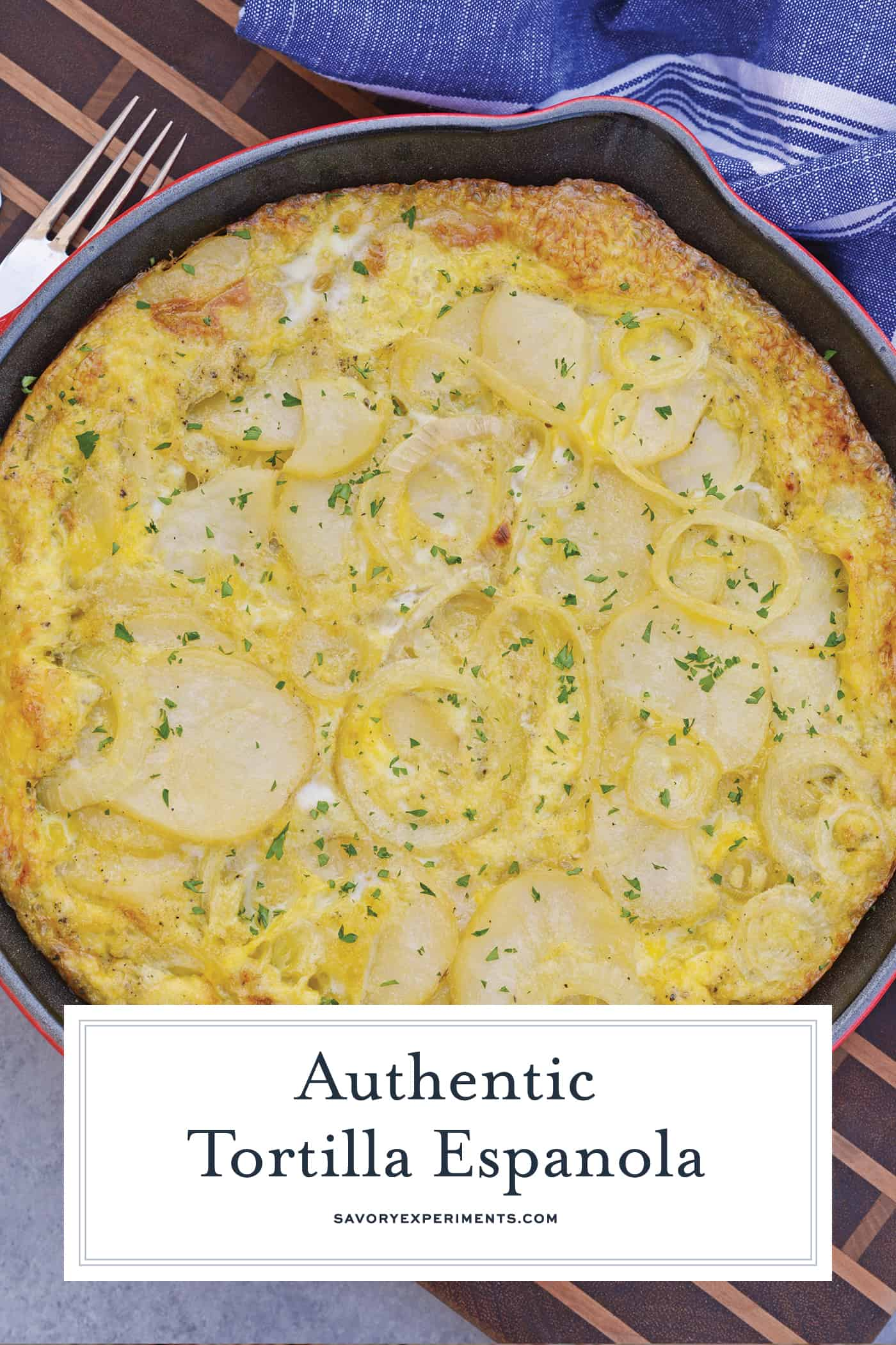 Tortilla Espanola, also known as Spanish Tortilla or Potato Tortilla, is a Spanish egg dish made with fried potatoes, onions and cheese.#tortillaespanola #spanishtortilla #potatotortilla www.savoryexperiments.com