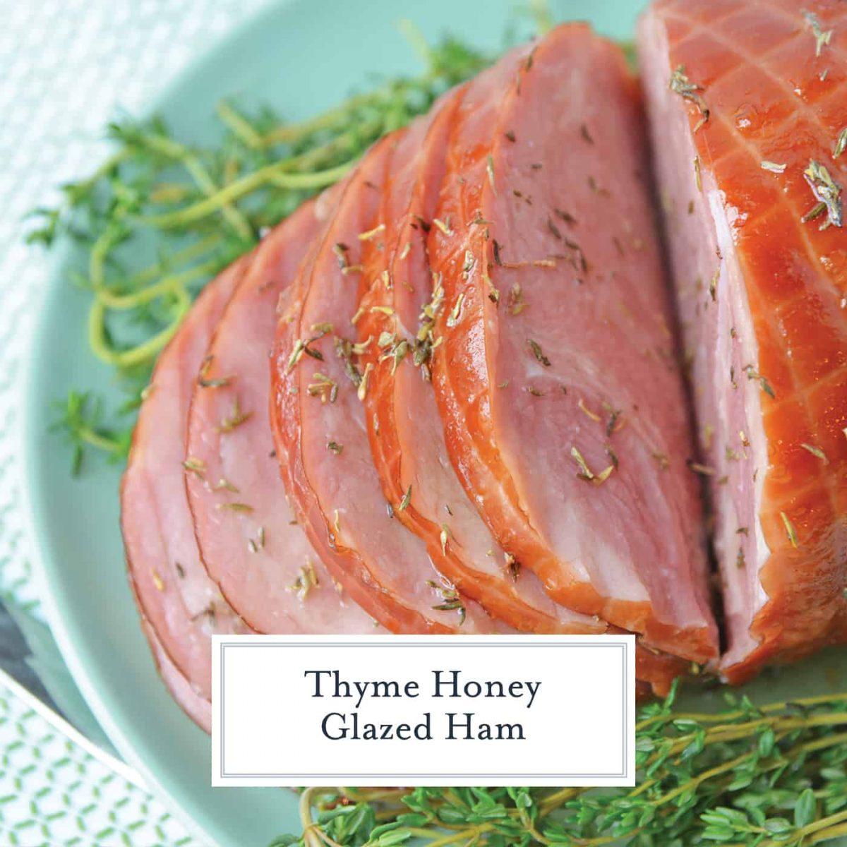 Thyme Honey Glazed Ham is a light and flavorful ham glaze recipe the whole family will enjoy. Simple to make and delicious to eat!#honeybakedham #hamglazerecipe #honeyglazedham www.savoryexperiments.com