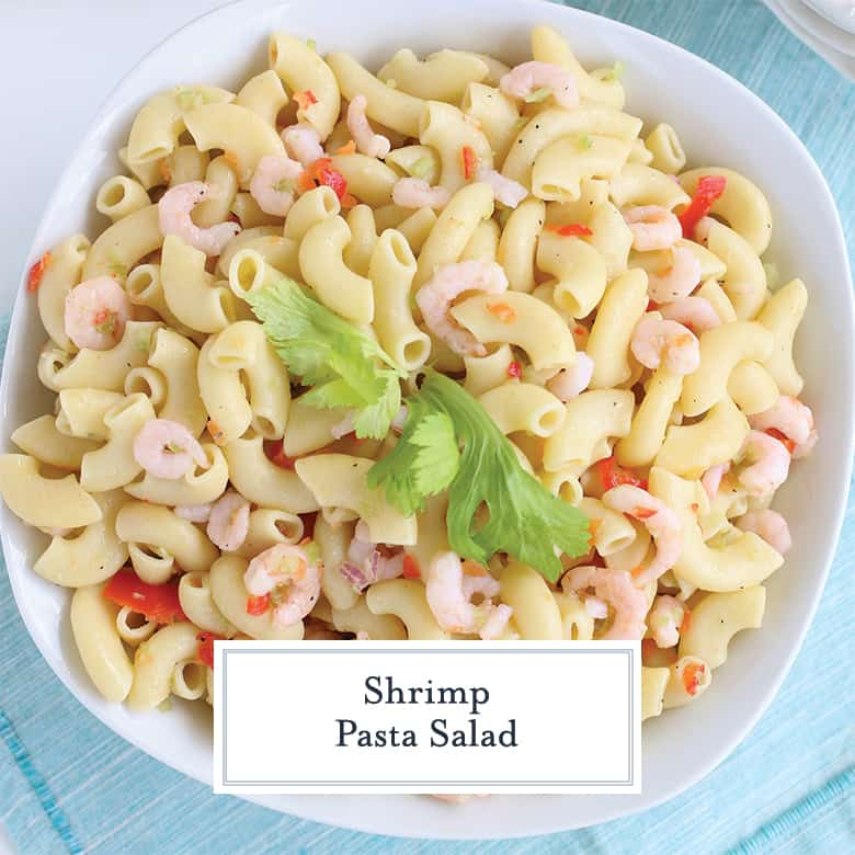 Shrimp pasta salad in a white serving bowl
