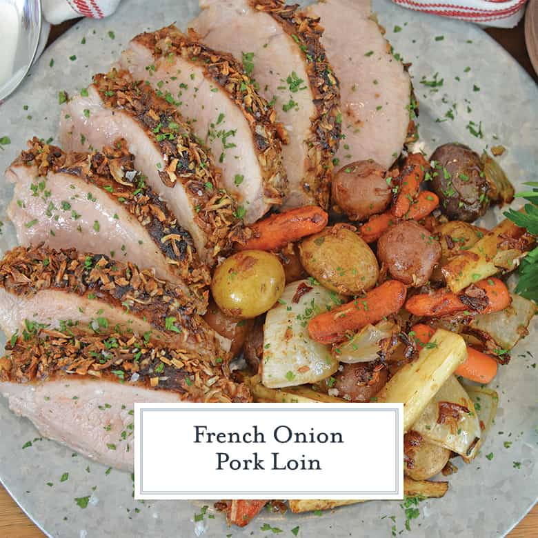French Onion Pork Loin with roasted Vegetables on a serving platter