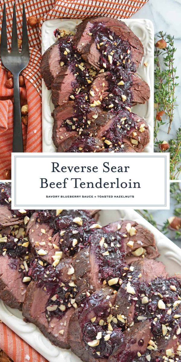 Reverse sear beef tenderloin for Pinterest