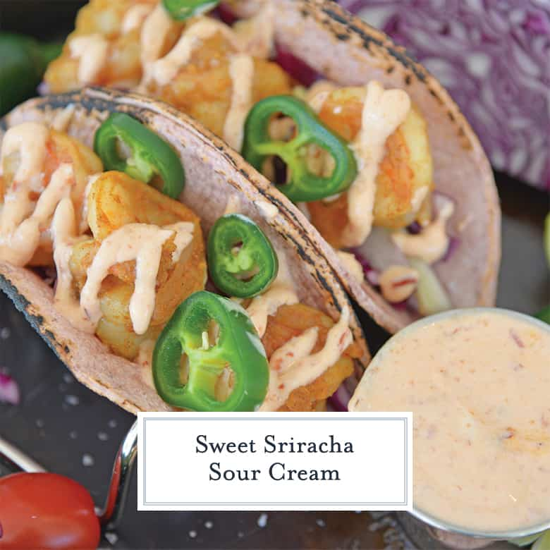 Sweet Sriracha Sauce on Shrimp Tacos