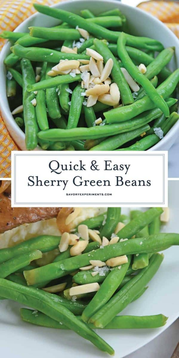 Sherry Green Beans for Pinterest