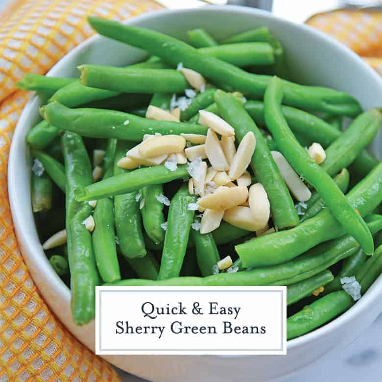 Sherry Green Beans with slivered almonds and Maldon salt
