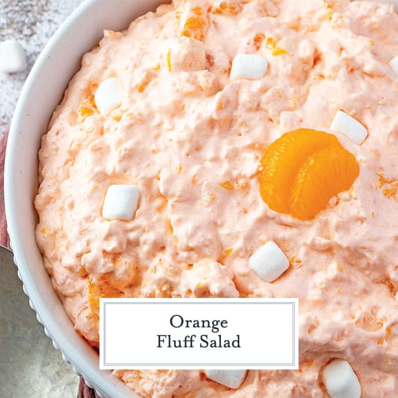 Overhead of orange fluff salad with mandrain oranges