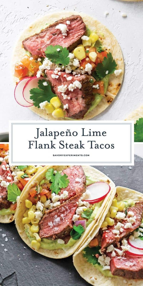 Jalapeno Lime Flank Steak Tacos