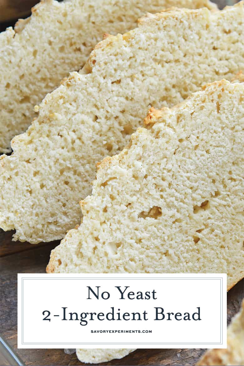 No Yeast 2-Ingredient Bread | Easy No Rise Homemade Bread ...