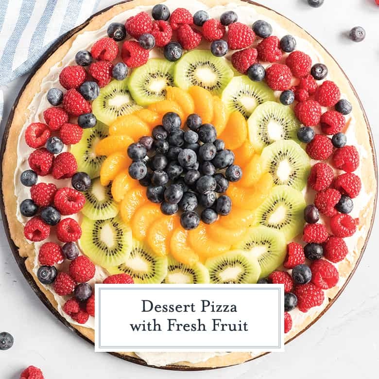 overhead of dessert pizza with fresh fruit