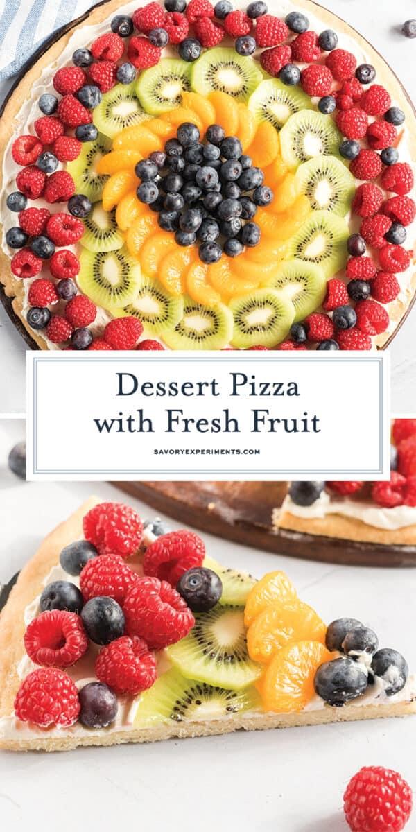dessert pizza with fresh fruit for pinterest