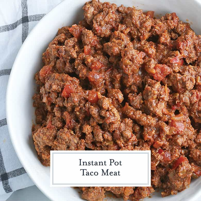 Overhead of Instant Pot Taco Meat in a white bowl