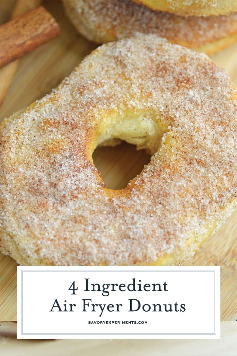 4 Ingredient Air Fryer Donuts