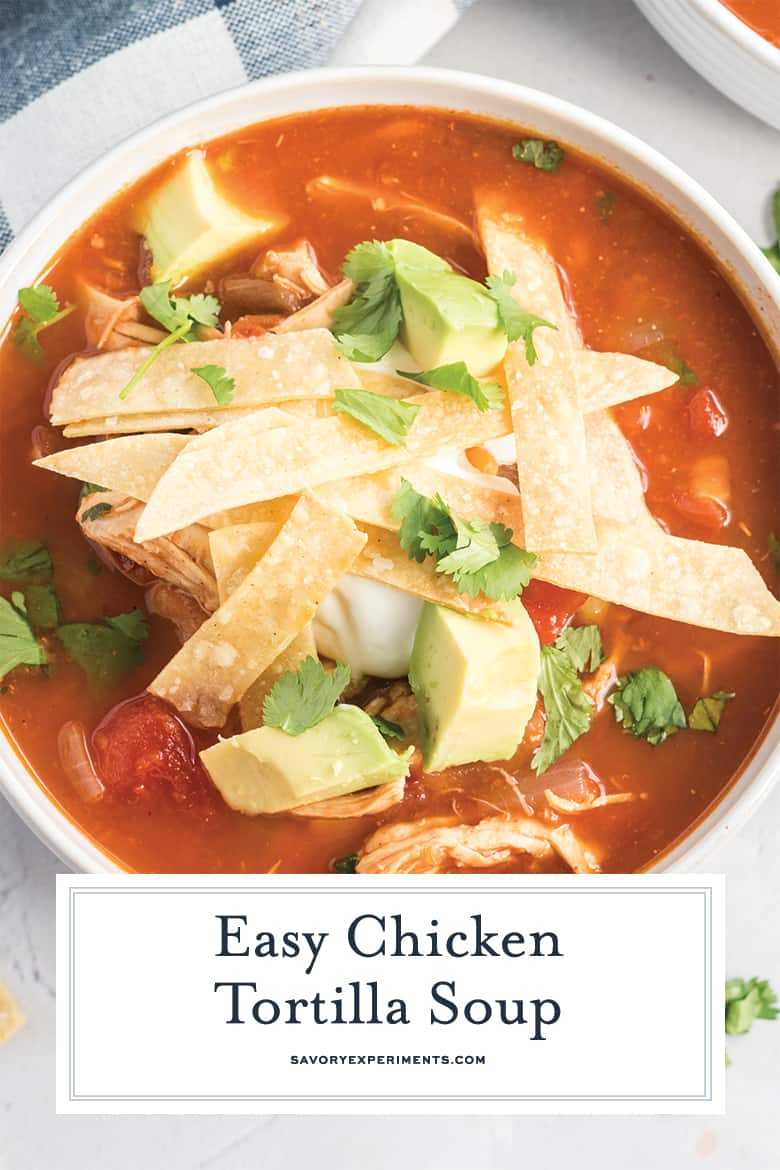 close up of chicken tortilla soup for pinterest