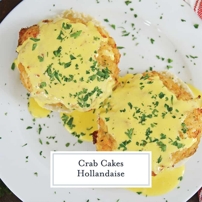 crab cakes smothered in hollandaise sauce