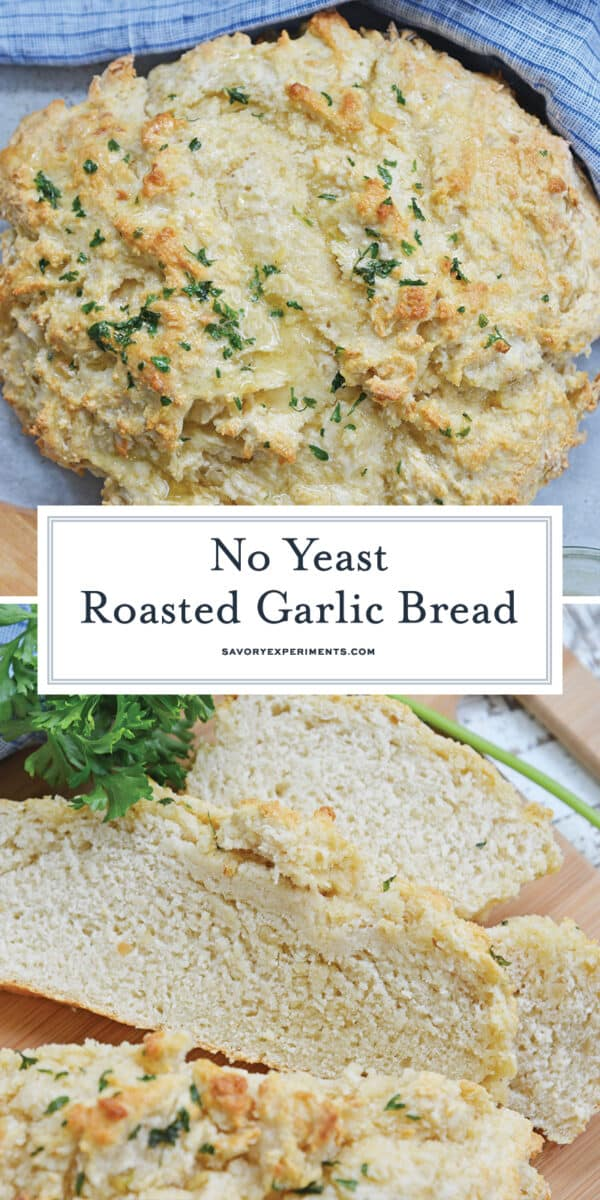 no yeast roasted garlic bread for Pinterest