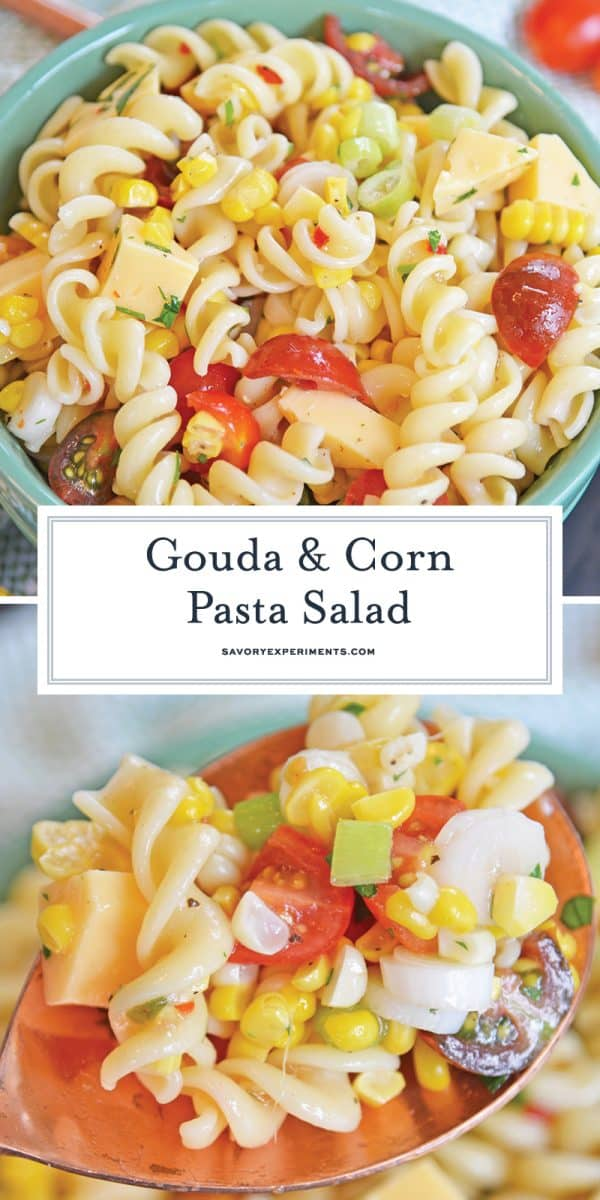gouda and corn pasta salad for pinterest