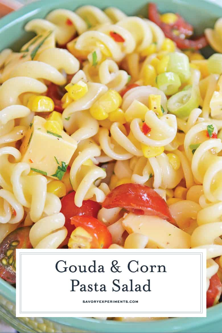 close up of gouda and corn pasta salad for pinterest