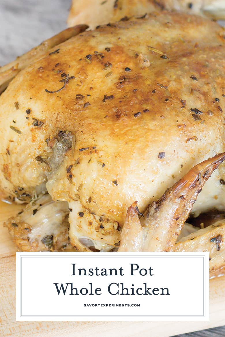 close up of instant pot whole chicken for pinterest