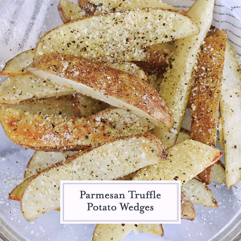 parmesan truffle potato wedges in a glass bowl