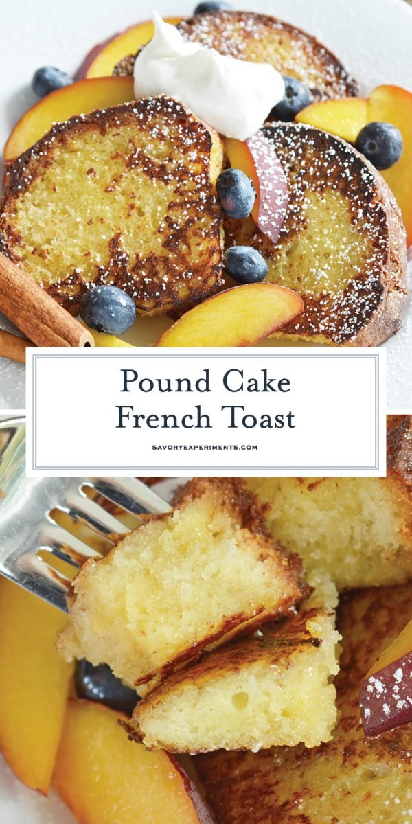 pound cake french toast for pinterest