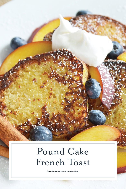 close up of pound cake french toast
