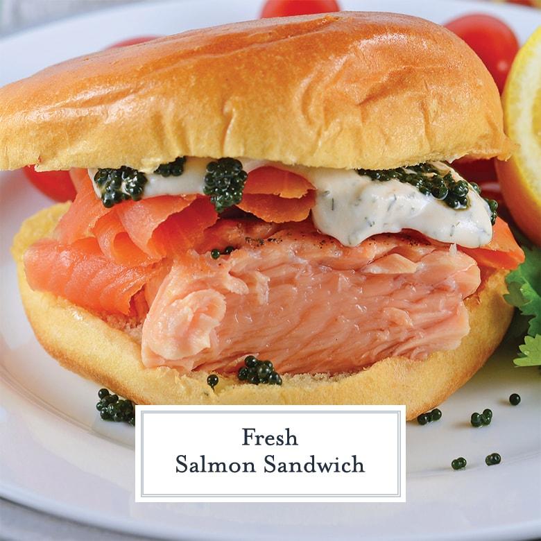 fresh salmon sandwich on brioche bun