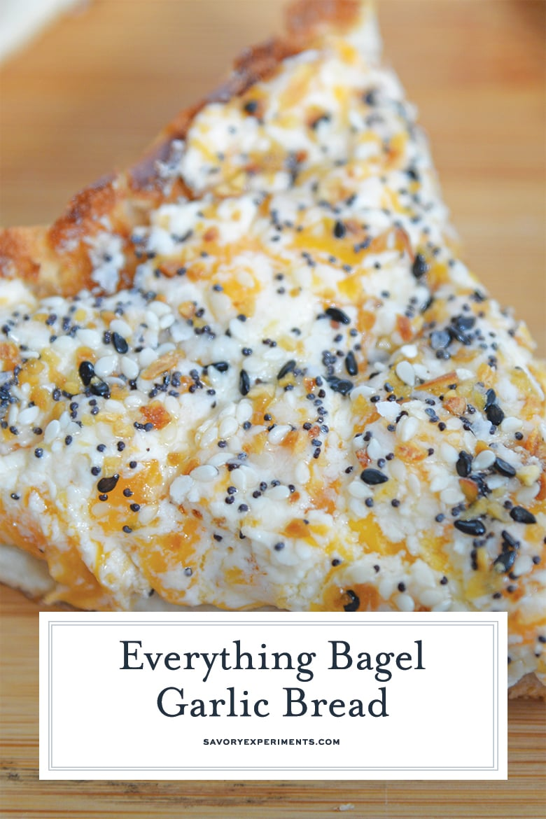 close up of everything but the bagel garlic bread for pinterest