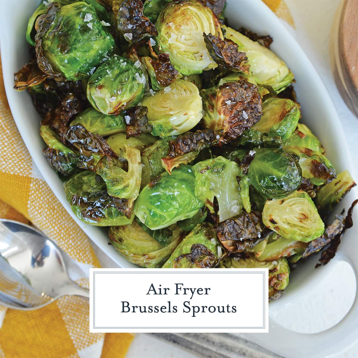 overhead of air fried brussels sprouts with coarse salt