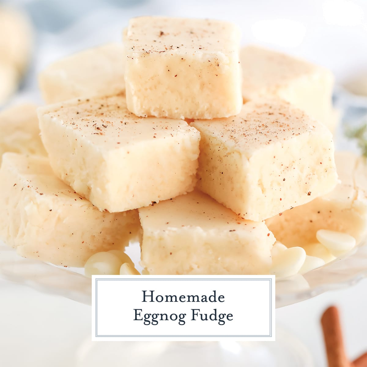 close up stack of eggnog fudge pieces