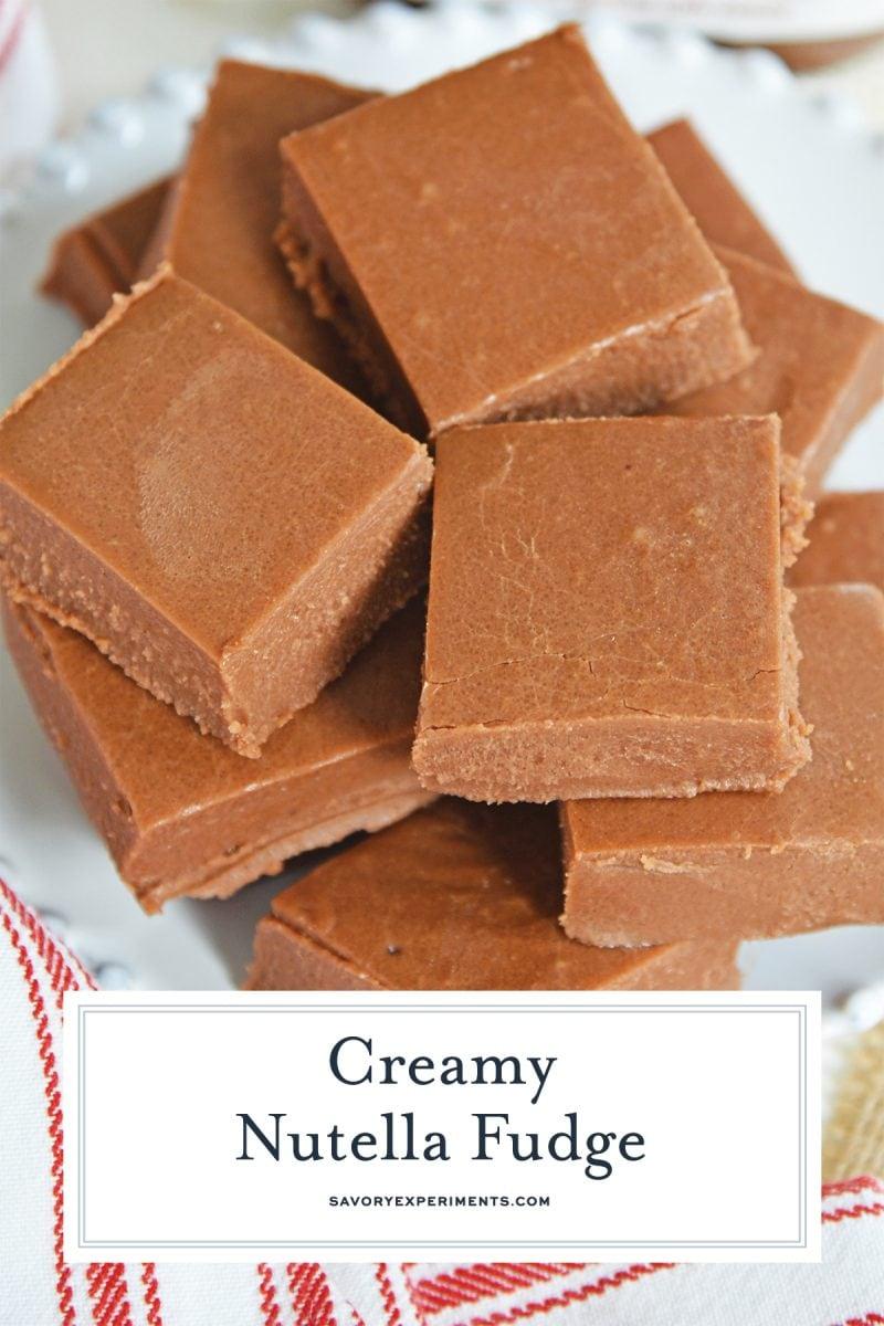 Stack of creamy nutella fudge
