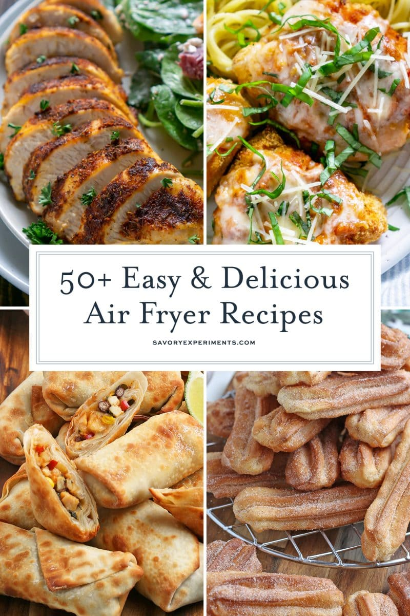 collage of air fryer recipes- chicken, churros and southwest egg rolls