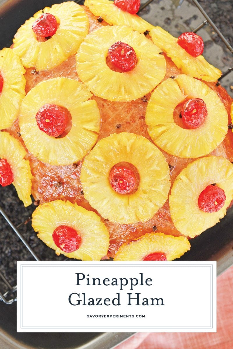 caramelized pineapple and cherries on baked ham for pinterest
