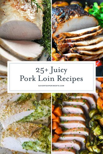 collage of pork loin recipes