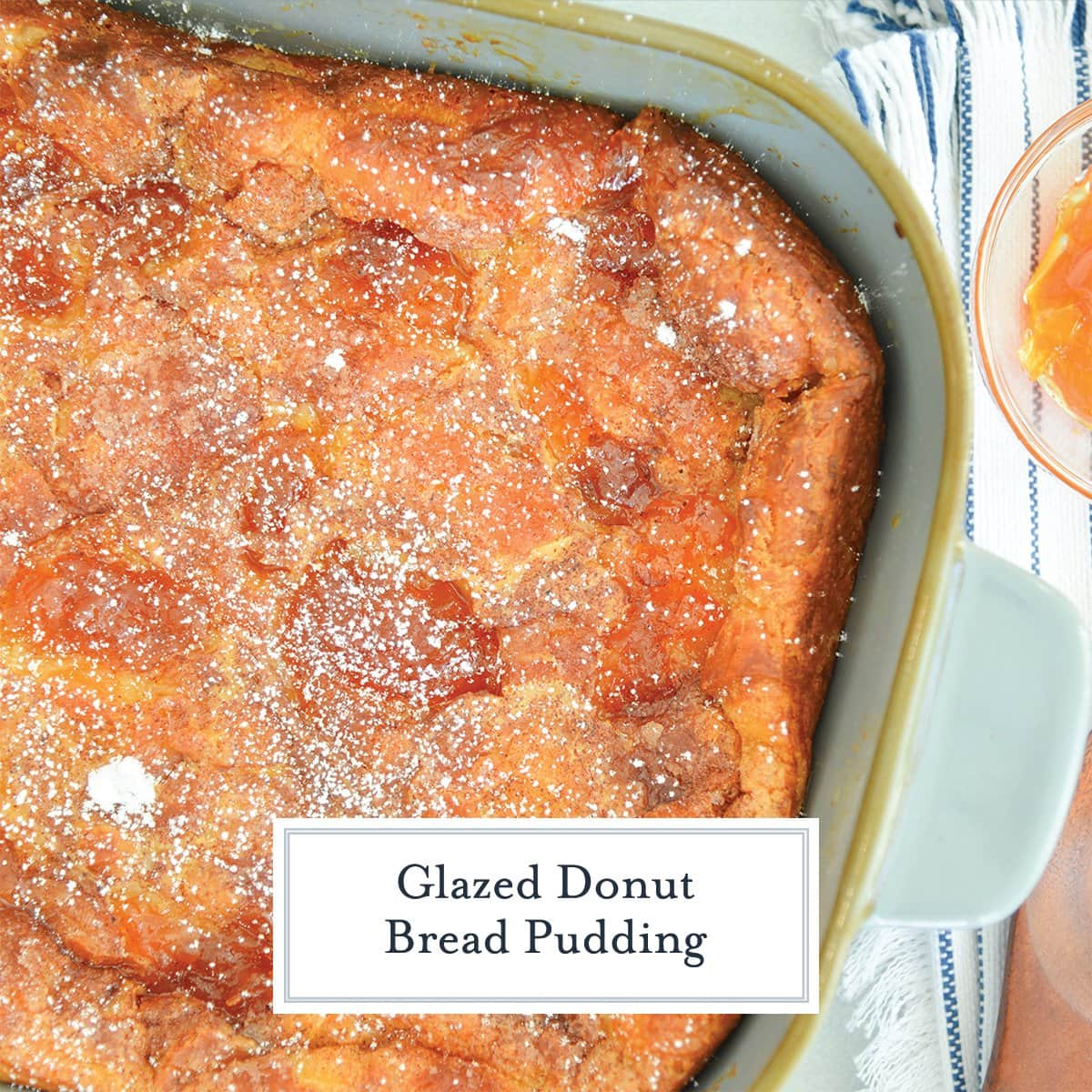 overhead corner of donut bread pudding with powdered sugar dusting