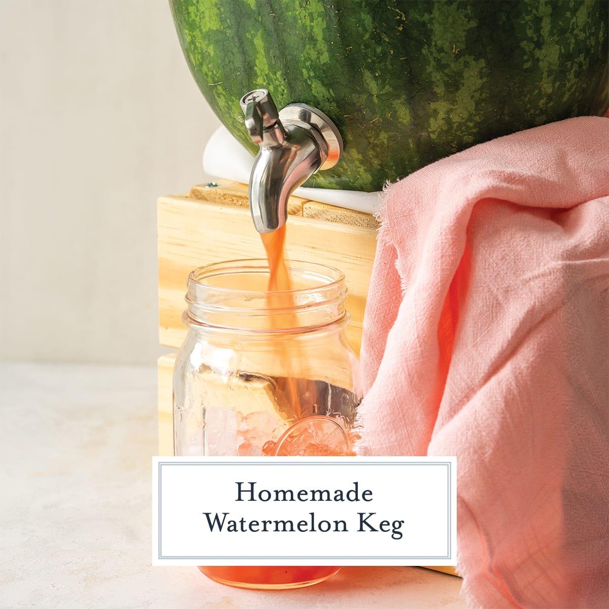 juice flowing from a watermelon keg