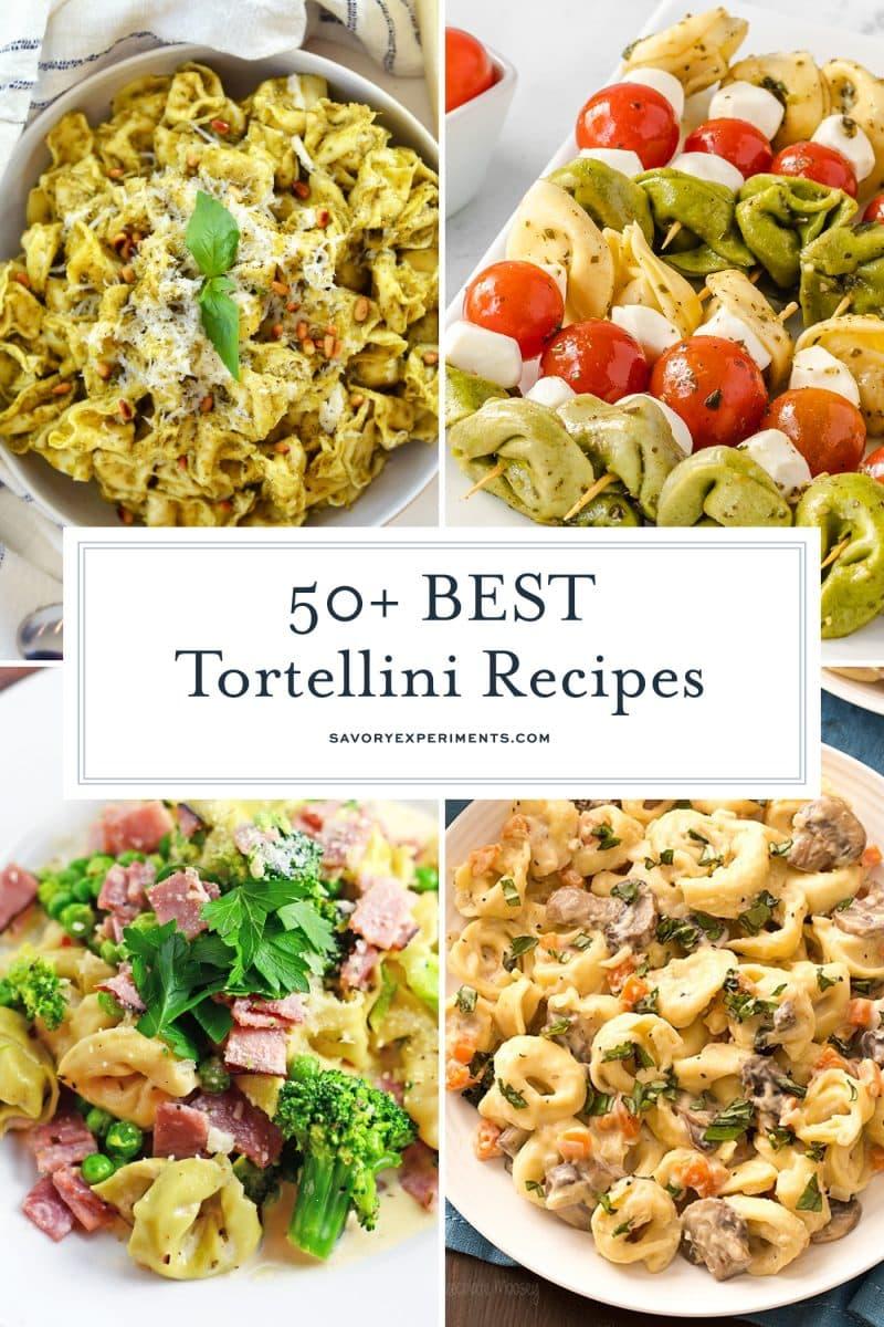 collage of tortellini recipes