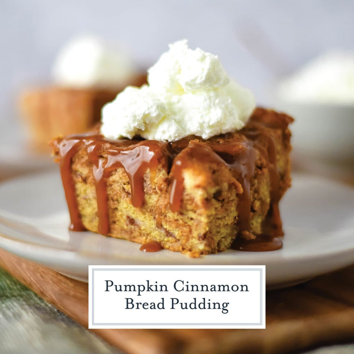 caramel sauce dripping off of bread pudding